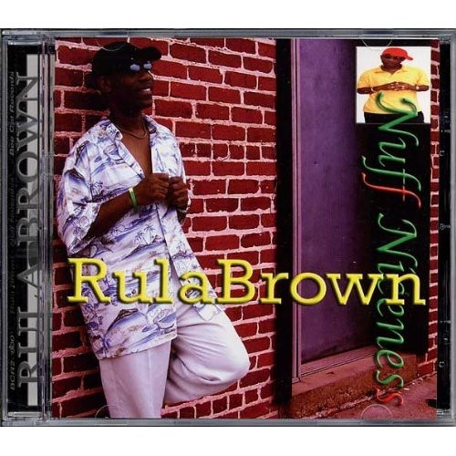 Nuff Niceness - Rula Brown