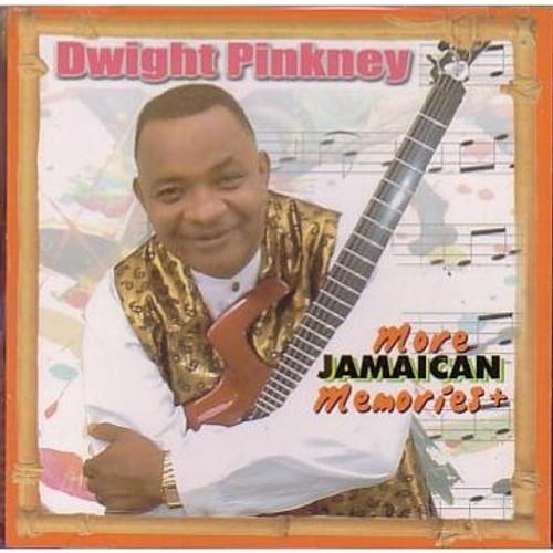 More Memories + - Dwight Pinkney