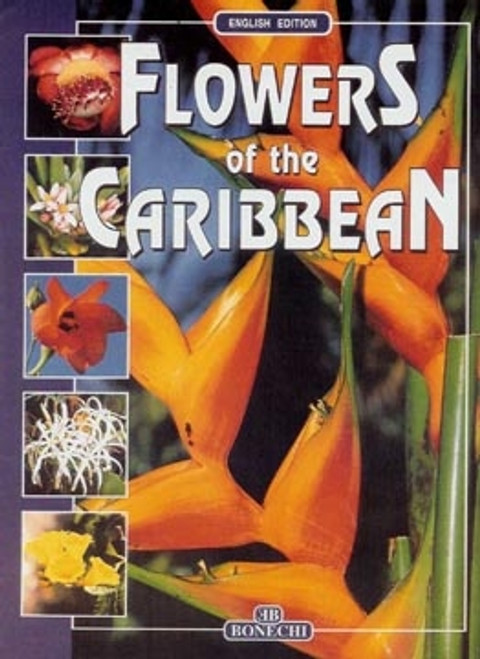 Flowers Of The Caribbean - Bonechi