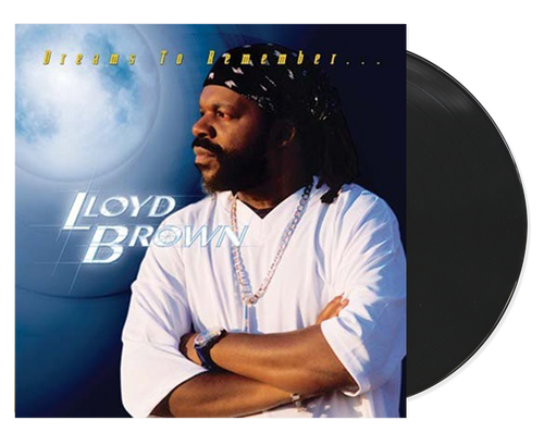 Dreams To Remember - Lloyd Brown (LP)