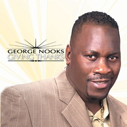 Giving Thanks - George Nooks