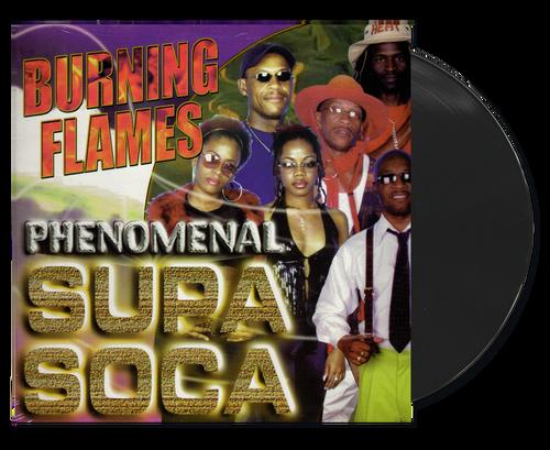 Phenomenal Supa Soca - Burning Flames (LP)