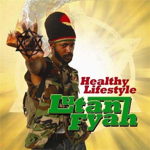 Healthy Lifestyle - Lutan Fyah