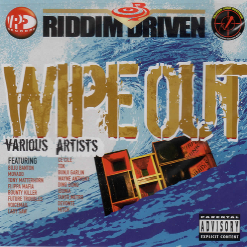 Wipe Out - Riddim Driven - Various Artists