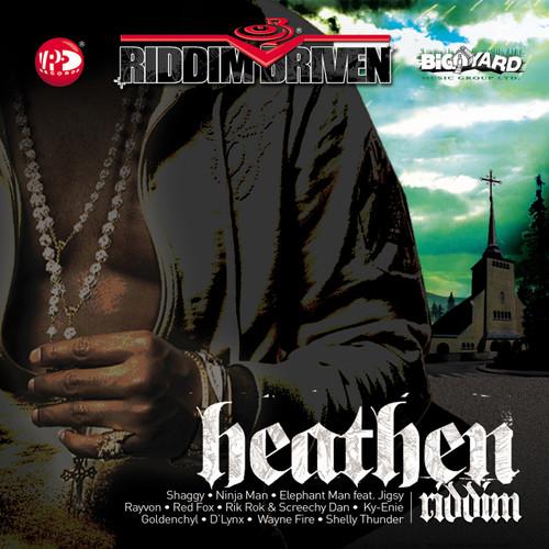 Heathen - Riddim Driven - Various Artists