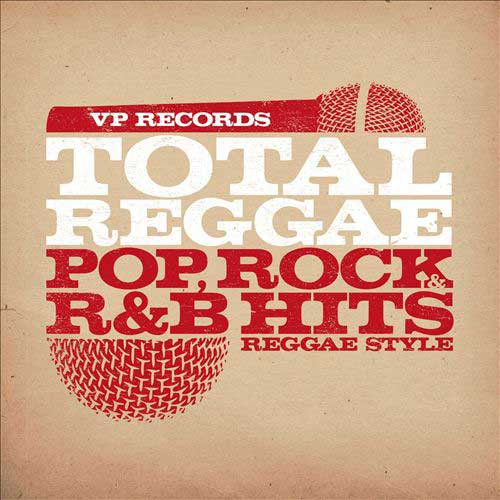 Total Reggae - Pop Rock R&b Hits Reggae Style - Various Artists