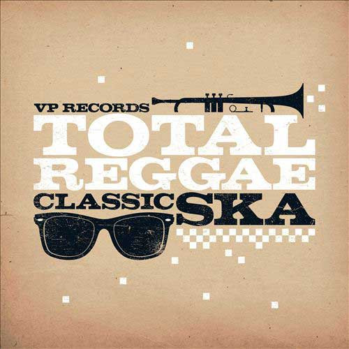 Total Reggae - Classic Ska - Various Artists