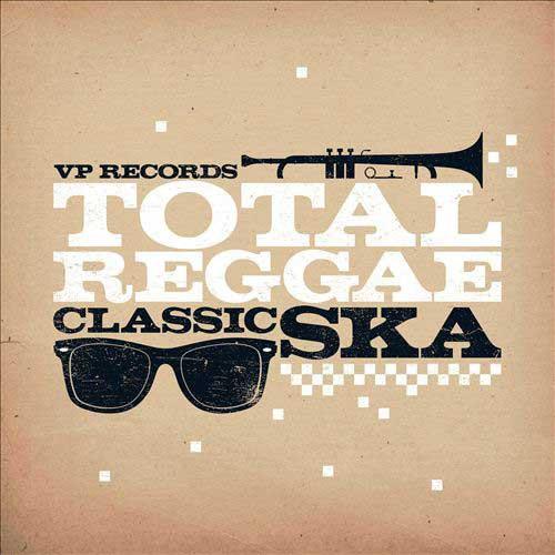 Total Reggae - Classic Ska - Various Artists