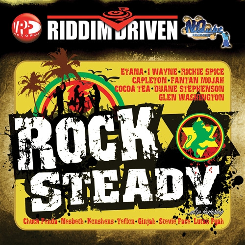Rock Steady - Riddim Driven - Various Artists