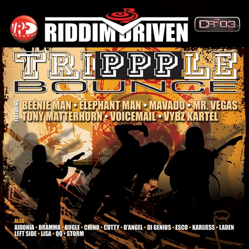 Trippple Bounce - Riddim Driven - Various Artists