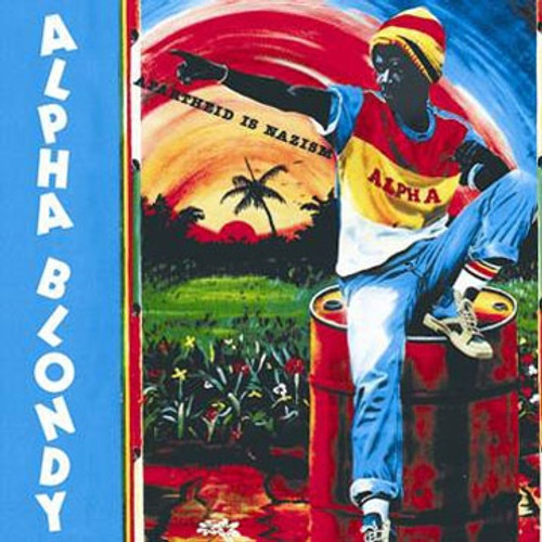 Apartheid Is Nazism - Alpha Blondy