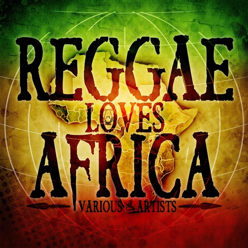Reggae Loves Africa - Various Artists