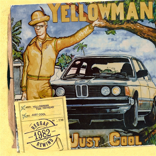 Just Cool - Yellowman Feat.fathead