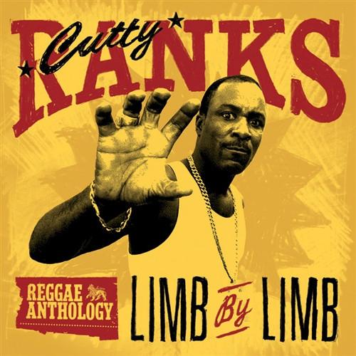 Reggae Anthology Cutty Ranks - Limb By Limb - Cutty Ranks