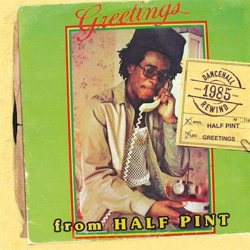 Greetings (Special Edition) - Half Pint
