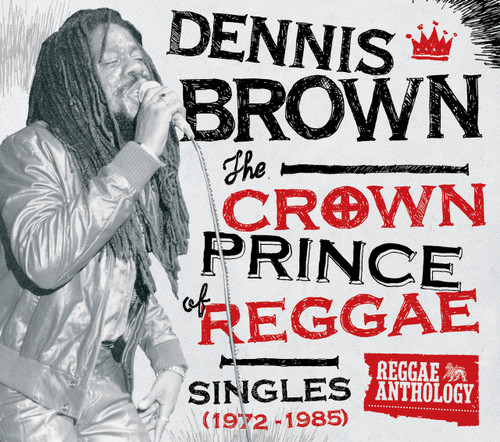 The Crown Prince Of Reggae (1972-1985) (2cd/dvd) - Dennis Brown