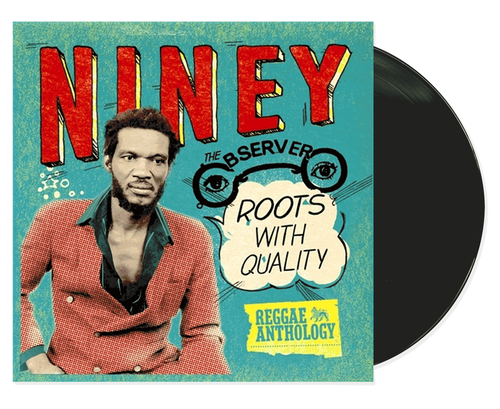 Reggae Anthology - Roots With Quality - Niney The Observer (LP)