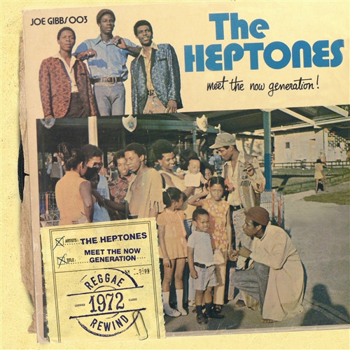Meet The Now Generation - The Heptones