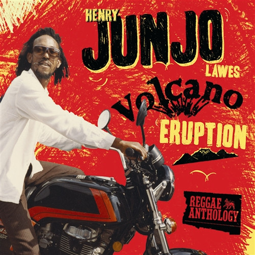 """Volcano Eruption (2cd/dvd) - Reggae Anthology - Henry """"junjo"""" Lawes"""