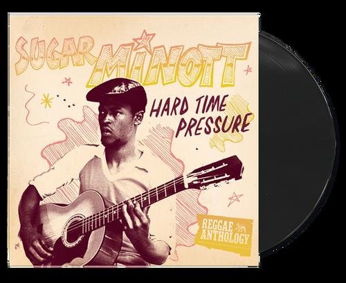 Hard Time Pressure -reggae Anthology - Sugar Minott (LP)