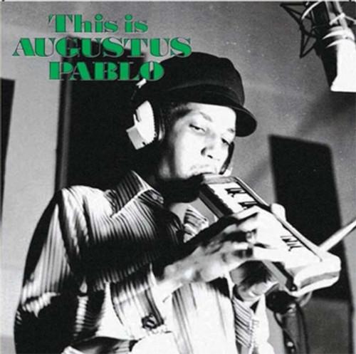 This Is Augustus Pablo - Augustus Pablo