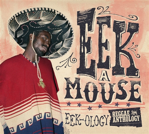 "Reggae Anthology Eek-a-mouse ""eek-ology"" 2cd/dvd - Eek-a-mouse"