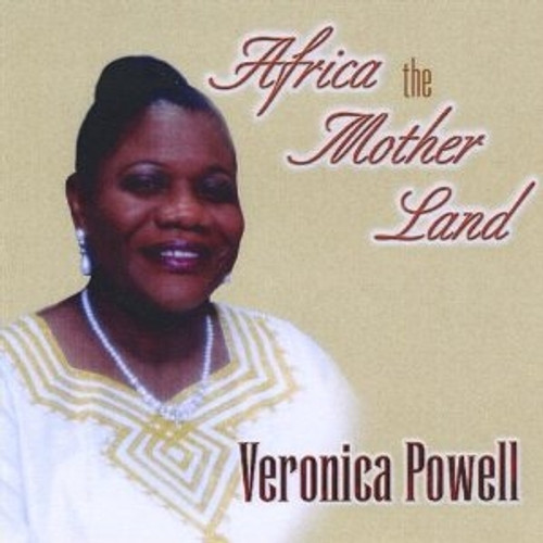 Africa The Mother Land - Veronica Powell