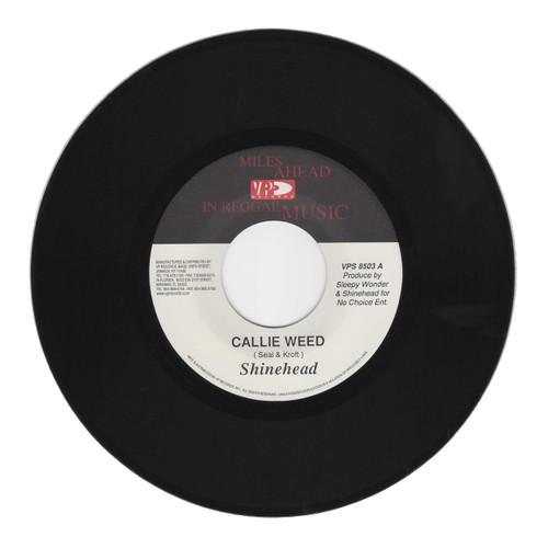 Callie Weed - Shinehead (7 Inch Vinyl)