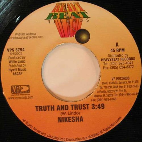 Truth & Trust - Nikesha (7 Inch Vinyl)