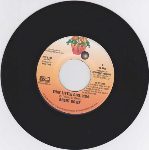 That Little Girl - Brent Dowe (7 Inch Vinyl)