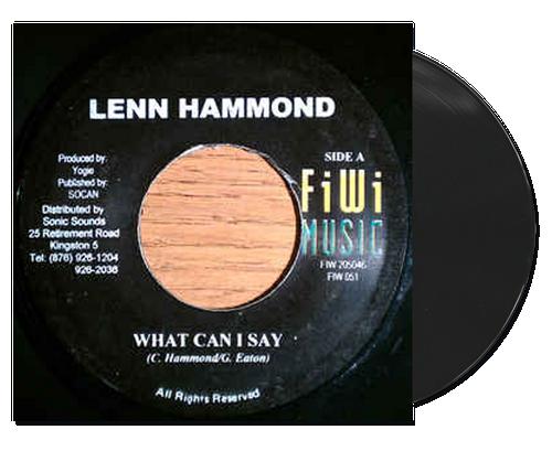 What Can I Say - Lenn Hammond (7 Inch Vinyl)