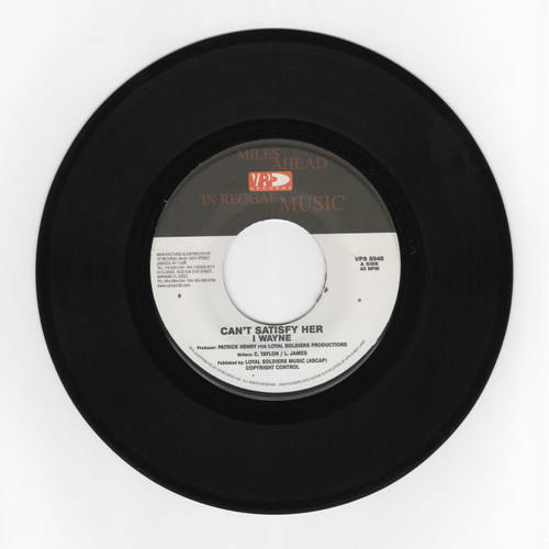 Can't Satisfy Her - I Wayne (7 Inch Vinyl)