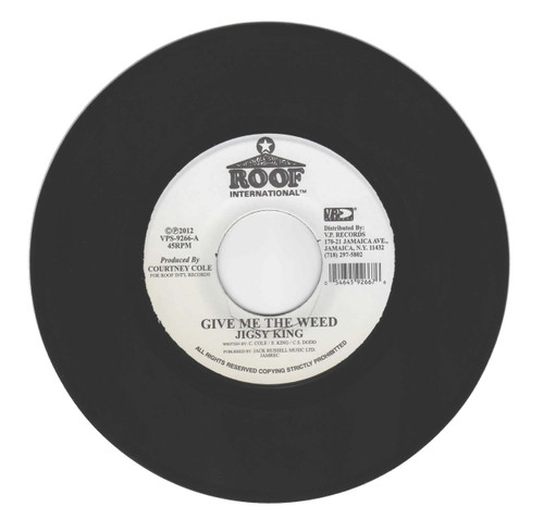 Give Me The Weed - Jigsy King (7 Inch Vinyl)