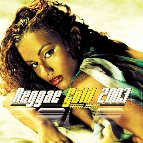 Reggae Gold 2003 - Various Artists