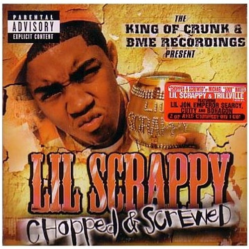 Chopped & Screwed(Explicit Content) - Lil Scrappy & Trillville