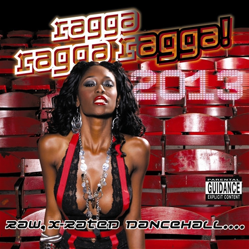 Ragga Ragga Ragga 2013 - Various Artists