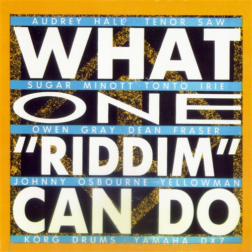 What One Riddim Can Do - Various Artists