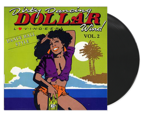 Dirty Dancing Dollar Wind Vol2 Dance Hall Style - Lovindeer (LP)
