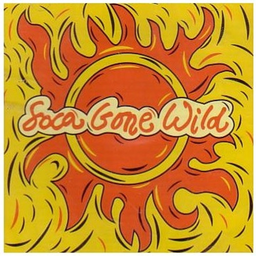 Soca Gone Wild - Various Artists
