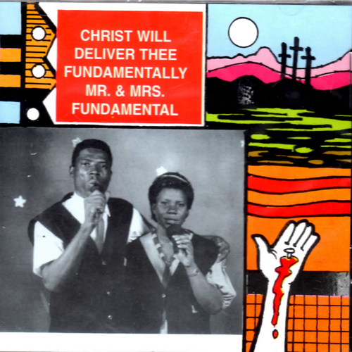 Christ Will Deliver Thee - Mr. Fundamental