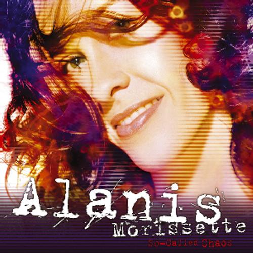 So Called Chaos - Alanis Morissette