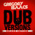Dub Versions Deluxe Edition - Gregory Isaacs