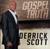 Gospel Truth - Derrick Scott
