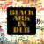 Black Ark In Dub - Various Artists