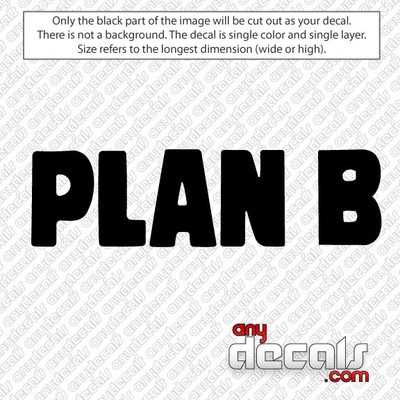 Plan B Skateboard Style Car Decal, surf decals, skate decals, surf stickers, skate stickers,skate car decals, car decals, car stickers, decals for cars, stickers for cars