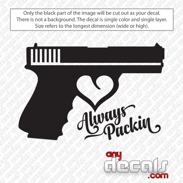 Always Packin Gun With Heart Decal Sticker