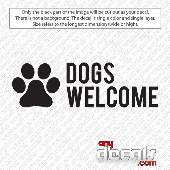 Dogs Welcome Paw Print Decal Sticker
