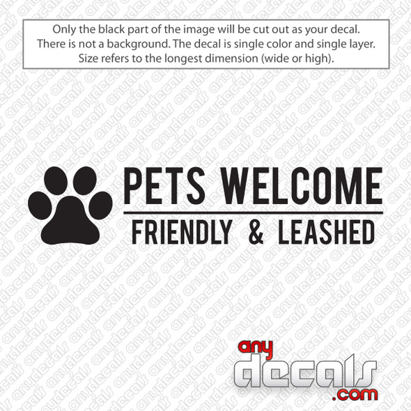 Pets Welcome Friendly and Leashed Decal Sticker