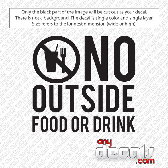 No Outside Food Or Drink Decal Sticker