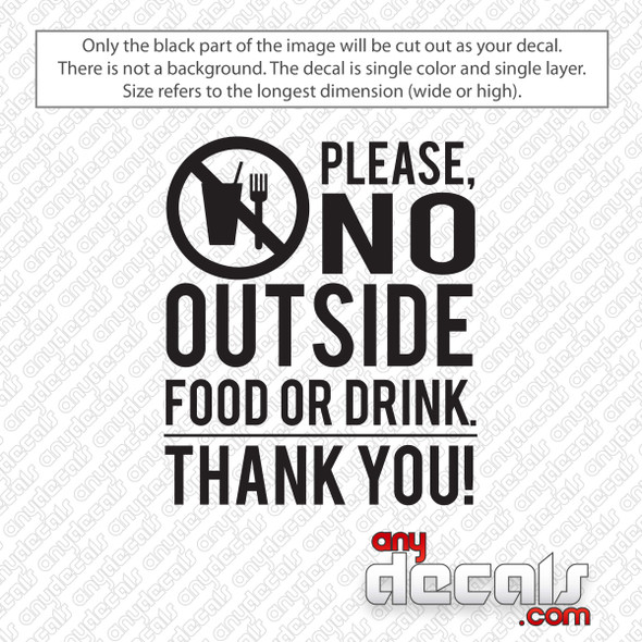 Please No Outside Food Or Drink Decal Sticker